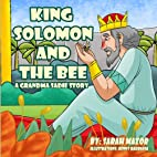 King Solomon and the Bee: A Grandma Sadie…