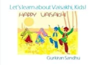 Let's learn about Vaisakhi, Kids! (Let's…