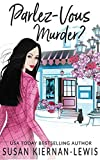 Parlez-Vous Murder, Book 1 of Stranded in Provence