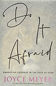 Do It Afraid: Embracing Courage in the Face…