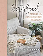 Satisfied: Finding Hope, Joy, and…