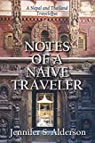 Notes of a Naive Traveler: Nepal and Thailand