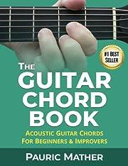 The Guitar Chord Book: Acoustic Guitar…