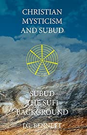 Christian Mysticism and Subud: and Subud the…