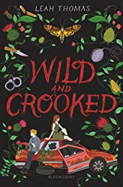 Wild and Crooked af Leah Thomas