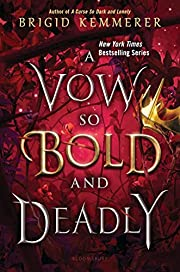 A Vow So Bold and Deadly (The Cursebreaker…