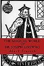 The Magical World of Dr. Joseph Lisiewski - Mark Stavish