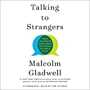 Talking to strangers What We Should Know…