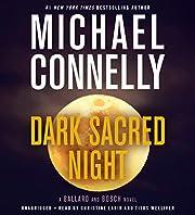 Dark Sacred Night (A Renée Ballard and…