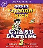 Crash landing / John Martin, Scott Seegert