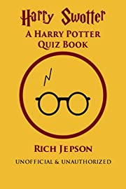 Harry Swotter: A Harry Potter Quiz Book de…