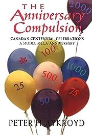 Anniversary Compulsion av Peter H. Aykroyd