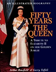 Fifty Years the Queen: A Tribute to…