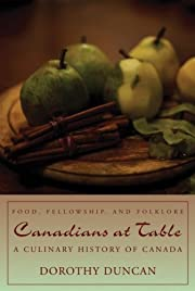 Canadians at table : food, fellowship, and…