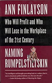 Naming Rumpelstiltskin : who will profit and…