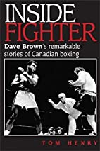 Inside fighter : Dave Brown's…
