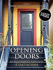 Opening Doors: In Vancouver's East End:…
