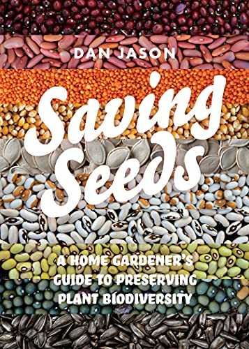 Saving seeds : a home gardener