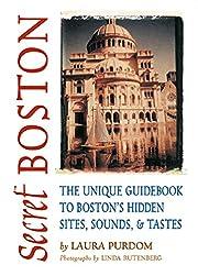 Secret Boston: The Unique Guidebook to…