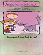 Tommycat Comes Back At Last: Anna, Paul &…