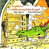 Cover art for La princesa vestida con una bolsa de papel