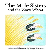 The Mole Sisters and the Wavy Wheat (The…