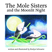 The Mole Sisters and the Moonlit Night (The…