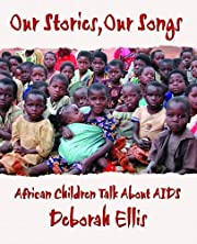 Our Stories, Our Songs: African Children…
