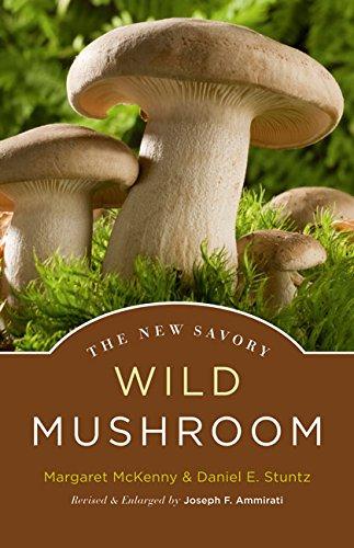 The New Savory Wild Mushroom, McKenny, Margaret; Stuntz, Daniel E.