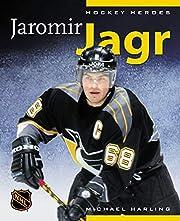 Hockey Heroes: Jaromir Jagr – tekijä:…