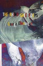 The Rhino Gate Poems by George Ellenbogen