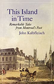 This Island in Time: Remarkable Tales from…