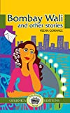 Bombay Wali Other Stories