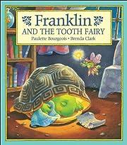 Franklin and the Tooth Fairy av Paulette…