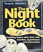 The Night Book: Exploring Nature after Dark…