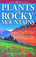 Plants of the Rocky Mountains by Linda J.…
