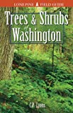 Trees and Shrubs of Washington, Lyons, C. P.; Merilees, Bill