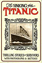 The sinking of the Titanic : thrilling…