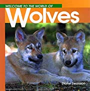 Welcome to the World of Wolves (Welcome to…