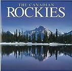The Canadian Rockies by Tanya Lloyd Kyi