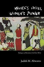 Women's Voices, Women's Power:…