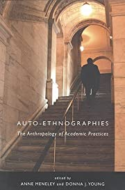 Auto-Ethnographies: The Anthropology of…