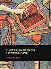 The Story of a Great Medieval Book: Peter…