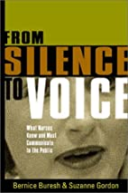 From Silence to Voice: What Nurses Know And…