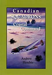 Canadian Squadrons in Coastal Command de…