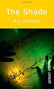 The Shade (Orca Currents) av K.L. Denman