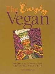 The Everyday Vegan af Dreena Burton
