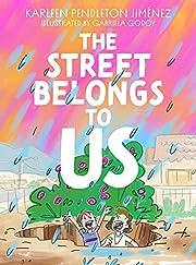 The Street Belongs to Us de Karleen…