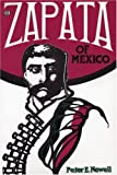 Zapata of Mexico (Book) written by Peter E. Newell