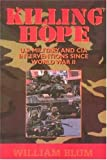Killing hope : U.S. military and CIA interventions since World War II / William Blum